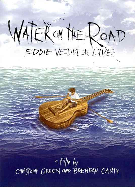 WATER ON THE ROAD BY VEDDER,EDDIE (DVD)