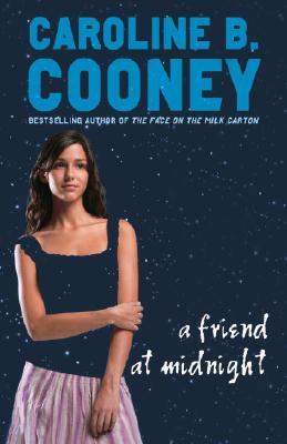 A Friend at Midnight By Cooney, Caroline B.